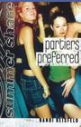Partiers Preferred (Summer Share) Cover Image