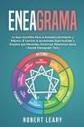Eneagrama: La Guía Científica Para el Autodescubrimiento y Mejoría. El Camino la Aumentada Espiritualidad y Empatía que Necesitas Cover Image