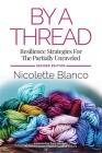 By a Thread: Resilience Strategies for the Partially Unraveled Cover Image
