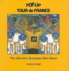 Pop-up Tour de France: The World's Greatest Bike Race Cover Image