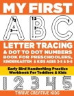 My First ABC Letter Tracing & Dot to Dot Numbers Book For Preschoolers, Kindergarten & Kids Ages 3-5 & 5-8: Early Bird Handwriting Practice Workbook F Cover Image
