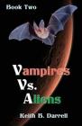 Vampires Vs. Aliens: Book Two Cover Image