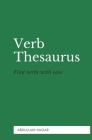 Verb Thesaurus: Find verbs with ease! Cover Image