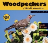 Woodpeckers of North America: A Naturalist's Handbook (Birdnerd Natural History) Cover Image