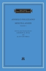 Miscellanies, Volume 1 (I Tatti Renaissance Library #89) Cover Image
