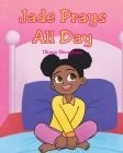 Jade Prays All Day Cover Image