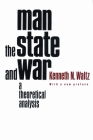Man, the State, and War: A Theoretical Analysis Cover Image