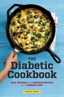 Diabetic Cookbook: Easy, Healthy, and Delicious Recipes for a Diabetes Diet Cover Image