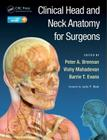 Clinical Head and Neck Anatomy for Surgeons Cover Image