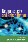 Neuroplasticity and Rehabilitation Cover Image