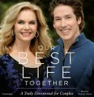 Our Best Life Together Lib/E: A Daily Devotional for Couples Cover Image