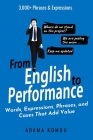 From English to Performance: Words, Expressions, Phrases, and Cases That Add Value Cover Image