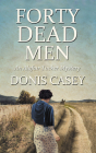 Forty Dead Men (Alafair Tucker Mysteries #10) Cover Image
