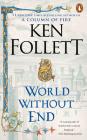 World Without End: A Novel (Kingsbridge #2) Cover Image