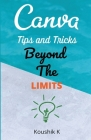 Canva Tips and Tricks Beyond The Limits Cover Image
