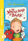 The Wrong Kind of Bark: Level 3 (Reading Ladder) Cover Image