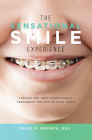 The Sensational Smile Experience: Finding the Best Orthodontic Treatment for You or Your Child Cover Image