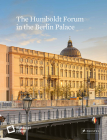The Humboldt Forum in the Berlin Palace Cover Image