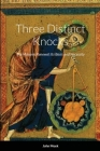 Three Distinct Knocks: The Masonic Renewal: Its Basis and Necessity Cover Image