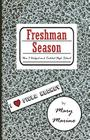 Freshman Season: How I Dodged and Tackled High School Cover Image