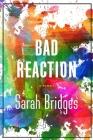 A Bad Reaction: A Memoir Cover Image