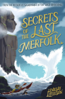 Secrets of the Last Merfolk (Kelpies) Cover Image