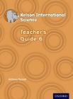 Nelson International Science Teacher's Guide 6 Cover Image