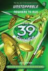 The 39 Clues: Unstoppable: Nowhere to Run Cover Image