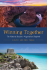 Winning Together: The Natural Resource Negotiation Playbook Cover Image