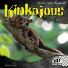 Kinkajous (Checkerboard Animal Library: Nocturnal Animals) Cover Image