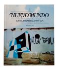 Nuevo Mundo: Latin American Street Art Cover Image