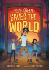 Noah Green Saves the World Cover Image