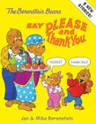 The Berenstain Bears Say Please and Thank You Cover Image
