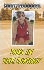 Dog In The Dugout Cover Image