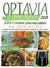Optavia Air Fryer Cookbook 2021: 200+ Optavia Lean And Green Air Fryer Recipes To Burning Fat And Staying Healthy Without Sacrificing The Taste Of Mea Cover Image
