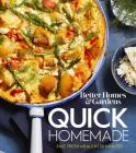 Better Homes and Gardens Quick Homemade: Fast, Fresh Meals in 30 Minutes Cover Image