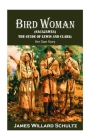 Bird Woman (Sacajawea) the Guide of Lewis and Clark: Her Own Story Cover Image