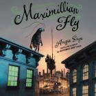 Maximillian Fly Cover Image