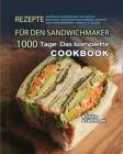 Rezepte für den Sandwichmaker 2021 Cover Image