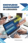 Knowledge Management in Libraries Cover Image