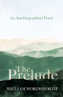 The Prelude - An Autobiographical Poem Cover Image