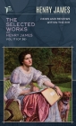 The Selected Works of Henry James, Vol. 17 (of 36): Views and Reviews; Within the Rim Cover Image
