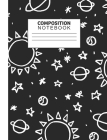 Composition Notebook: Black and White Outer Space Doodle - Wide Ruled for Students Writing Notes Cover Image