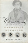 Women in the World of Frederick Douglass Cover Image
