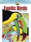Creative Haven Exotic Birds Coloring Book (Creative Haven Coloring Books) Cover Image