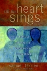 Till the Heart Sings: A Biblical Theology of Manhood and Womanhood (Biblical Resource Series) Cover Image