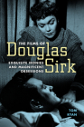 Films of Douglas Sirk: Exquisite Ironies and Magnificent Obsessions Cover Image
