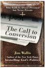 The Call to Conversion: Why Faith Is Always Personal But Never Private Cover Image