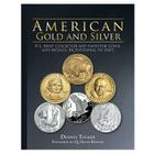 American Gold and Silver: U.S. Mint Collector and Investor Medals, Bicentennial to Date Cover Image