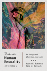 Authentic Human Sexuality: An Integrated Christian Approach Cover Image